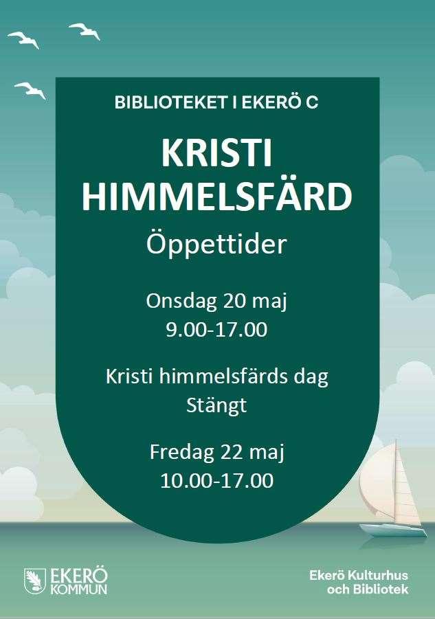 Biblioteket i Ekerö centrum onsdag 20 maj 9.00 till 17.00 Kristi himmelsfärds dag stängt