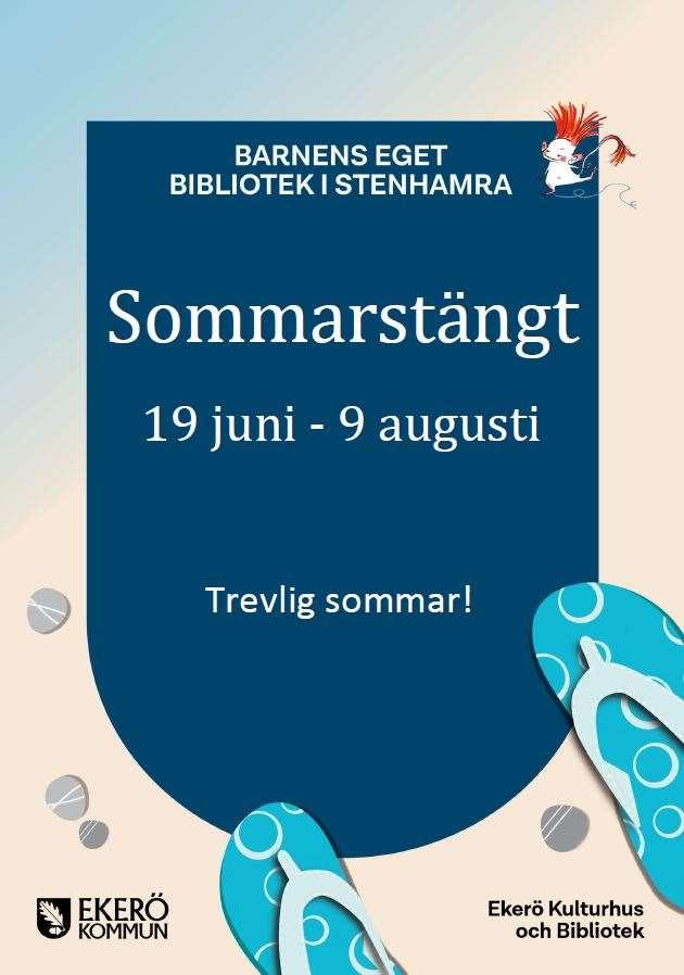 Stängt i Stenhamra 19/6 - 9/8